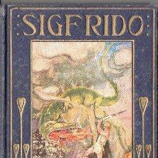 Libros de segunda mano: ARALUCE : SIGFRIDO (1941) ILUSTRACIONES DE HOMS. Lote 235988375