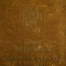 Libros de segunda mano: QUEVEDO. POEMAS METAFÍSICOS. GRABADOS GARCÍA-OCHOA. EDITOR RAFAEL CASARIEGO. 1981. Lote 109492131