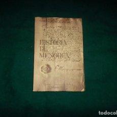 Libros de segunda mano: GUILLERMO PONS, HISTORIA DE MENORCA. EDITORIAL MENORCA S. L. MAHÓN, 1977. Lote 109503579