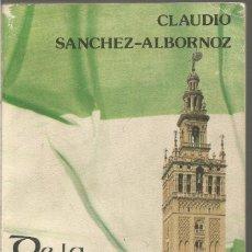 Libros de segunda mano: CLAUDIO SANCHEZ-ALBORNOZ. DE LA ANDALUCIA ISLAMICA A LA DE HOY. Lote 109504999