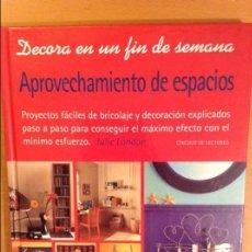 Libros de segunda mano: APROVECHAMIENTO DE ESPACIOS (JULIE LONDON). Lote 109505131