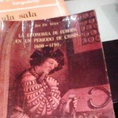 Libros de segunda mano: LA ECONOMIA DE EUROPA EN UN PERIODO DE CRISIS. 1600 - 1750. AUTOR: JUAN DE VRIES. Lote 109507599