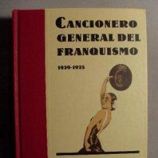 Libros de segunda mano: CANCIONERO GENERAL DEL FRANQUISMO 1939-1975 / MANUEL VÁZQUEZ MONTALBÁN / 2000. CRÍTICA. Lote 109509567