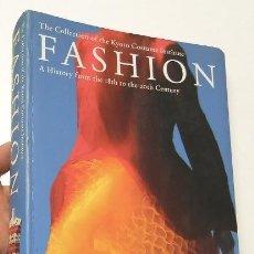 Libros de segunda mano: FASHION. A HISTORY FROM THE 18TH TO THE 20TH CENTURY. Lote 159535562