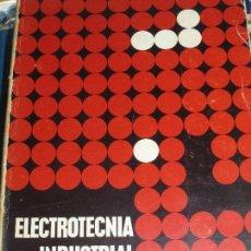 Libros de segunda mano: ELECTROTECNIA J.ARANA ALBIZURI EDIT URMO AÑO 1963. Lote 109551027