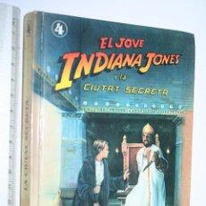 Libros de segunda mano: EL JOVE INDIANA JONES I LA CIUTAT SECRETA (LES MARTIN) *** EDITORIAL MOLINO ***. Lote 109579223