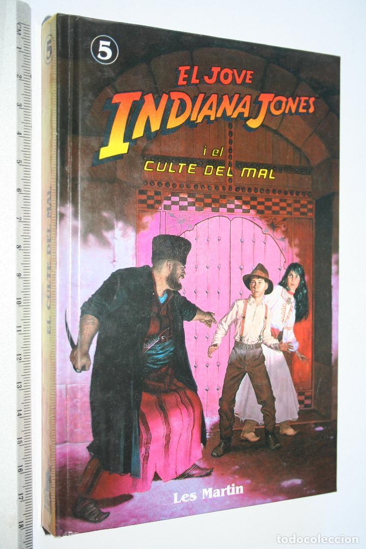 EL JOVE INDIANA JONES I EL CULTE DEL MAL (LES MARTIN) *** EDITORIAL MOLINO *** (Libros de Segunda Mano - Literatura Infantil y Juvenil - Otros)