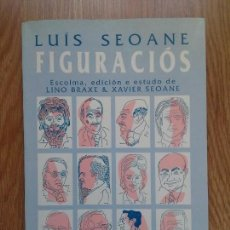 Libros de segunda mano: LUÍS SEOANE - FIGURACIÓS. Lote 109730423