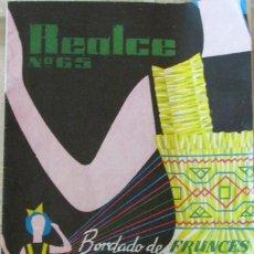 Libros de segunda mano: EDICIONES REALCES Nº 65, BORDADO DE FRUNCES. Lote 109760131
