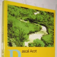 Libros de segunda mano: HISTORIA DE LA ECOLOGIA - PASCAL ACOT *. Lote 109866399