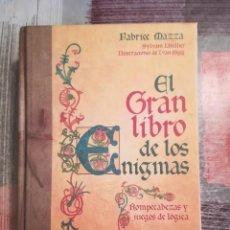 Libros de segunda mano: EL GRAN LIBRO DE LOS ENIGMAS. ROMPECABEZAS Y JUEGOS DE LÓGICA - FABRICE MAZZA / SYLVAIN LHULLIER. Lote 109875207