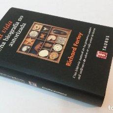 Libros de segunda mano: 1999 - RICHARD FORTEY - LA VIDA, UNA BIOGRAFÍA NO AUTORIZA - HISTORIA NATURAL. Lote 109887931