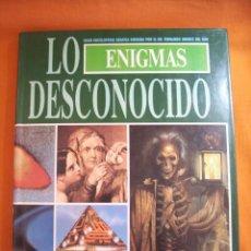 Libros de segunda mano: LO DESCONOCIDO. ENIGMAS. Lote 109893447