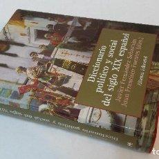 Libros de segunda mano: 2002 - FERNÁNDEZ SEBASTIÁN - DICCIONARIO POLÍTICO Y SOCIAL DEL SIGLO XIX ESPAÑOL. Lote 109893459