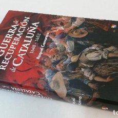 Libros de segunda mano: 2015 - RAQUEL CAMARERO - LA GUERRA DE RECUPERACIÓN DE CATALUÑA. Lote 109893587