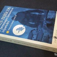 Libros de segunda mano: 2002 - MANUEL MARTÍN SÁNCHEZ - SERES MÍTICOS Y PERSONAJES FANTÁSTICOS ESPAÑOLES. Lote 109894919