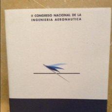 Libros de segunda mano: II CONGRESO NACIONAL DE LA INGENIERIA AERONAUTICA VOL. 6 COMUNICACIONES - AERONAVES Y SUS SISTEMAS -. Lote 110048099
