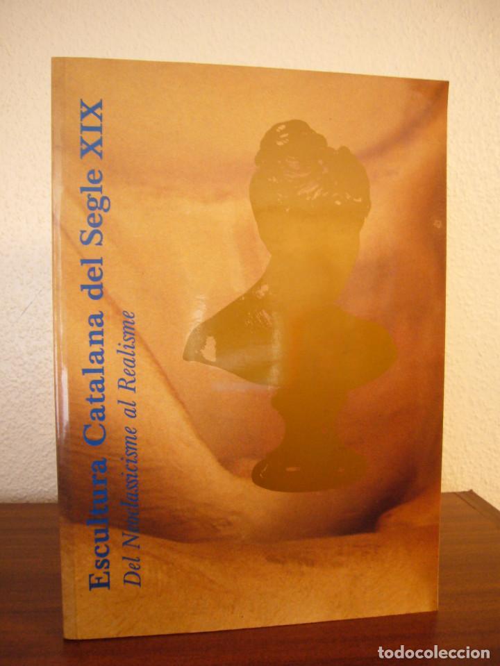 CATÁLOGO/ CATÀLEG ESCULTURA CATALANA DEL SEGLE XIX LLOTJA DE MAR 1989 (FUND. CAIXA DE CATALUNYA) (Libros de Segunda Mano - Bellas artes, ocio y coleccionismo - Otros)