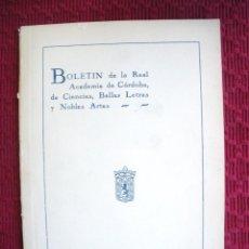 Libros de segunda mano: BOLETIN DE LA REAL ACADEMÍA DE CIENCIA, BELLAS LETRAS Y NOBLES ARTES DE CÓRDOBA.. Lote 110062959