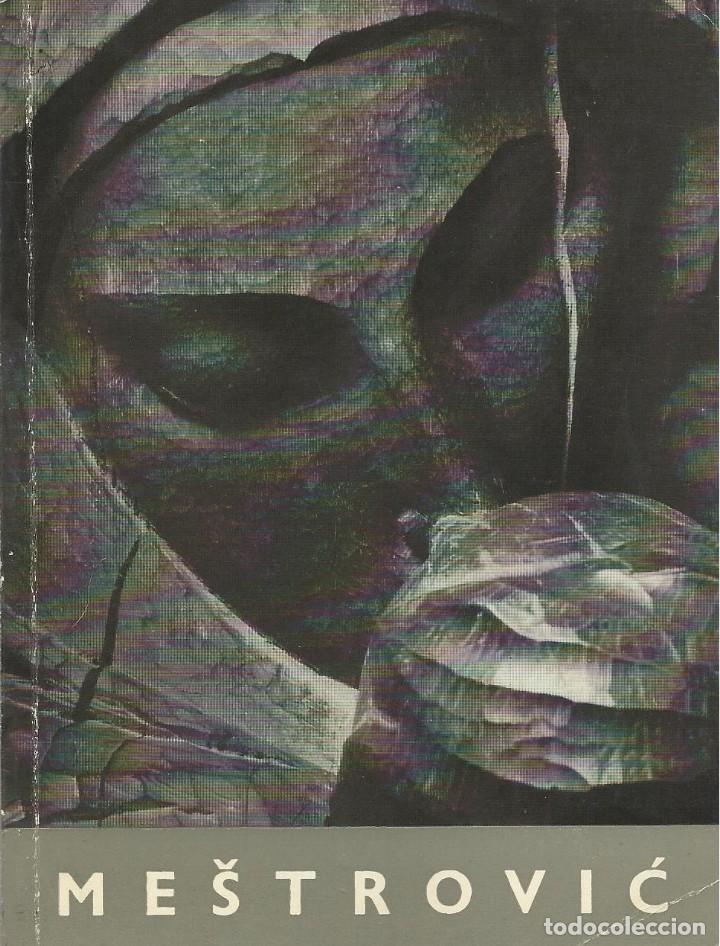 IVAN MESTROVIC -ESCULTURAS-, DUSKO KECKEMET (Libros de Segunda Mano - Bellas artes, ocio y coleccionismo - Otros)