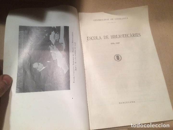 Libros de segunda mano: Antiguo libro ESCOLA DE BIBLIOTECARIES DE LA GENERALITAT DE CATALUNYA año 1932-1933 - Foto 2 - 110073055