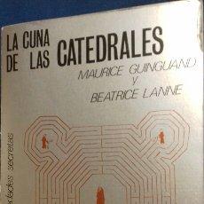 Libros de segunda mano: LA CUNA DE LAS CATEDRALES. MAURICE GUINGUAND, BEATRICE LANNE. ESPASA-CALPE. 1978.. Lote 110085491
