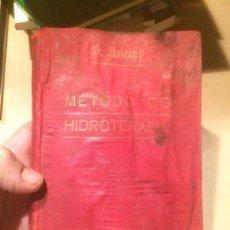 Libros de segunda mano: ANTIGUO LIBRO MÉTODO DE HIDROTERAPIA MI CURA DE AGUA ESCRITO POR SEBASTIAN KNEIPP. Lote 110100219