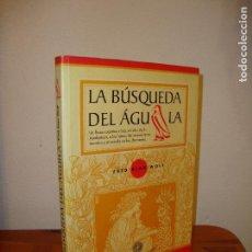 Libros de segunda mano: LA BÚSQUEDA DEL ÁGUILA - FRED ALAN WOLF - LOS LIBROS DE LA LIEBRE DE MARZO, RARO [AYAHUASCA]. Lote 110102075