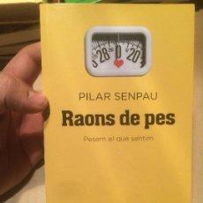 Libros de segunda mano: ANTIGUO LIBRO RAONS DE PES ESCRITO POR PILAR SENPAU AÑO 2009 . Lote 110110015