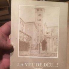 Libros de segunda mano: ANTIGUO LIBRO LA VEU DE DÉU POEMES ESCRITO POR MN. RAMON VIDAL PIETX AÑO 2002. Lote 110112815