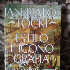 Libros de segunda mano: ESTILO E ICONOGRAFIA, POR JAN BIALOSTOCKI. SEIX BARRAL, 1973. TAPA DURA Y SOBRECUBIERTA. EXCELENTE E. Lote 110124715
