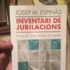 Libros de segunda mano: ANTIGUO LIBRO INVENTARI DE JUBILACIONS ESCRITO POR JOSEP MA. ESPINÀS AÑO 1993 . Lote 110129035