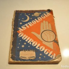 Livros em segunda mão: ASTROLOGIA QUIROLOGIA METOPOSCOPIA - FANNY LORAINE - ED. IBERIA 1932 - AESM. Lote 110171515