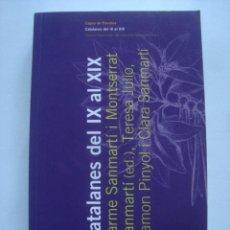 Libros de segunda mano: CATALANES DEL IX AL XIX - CARME I MONTSERRAT SANMARTÍ (ED.) (EUMO, 2010). PRÒLEG PILAR GODAYOL. . Lote 110176247