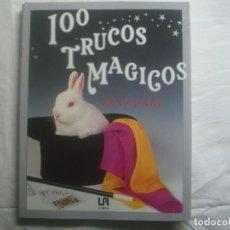Libros de segunda mano: LIBRERIA GHOTICA. 100 TRUCOS MAGICOS. 1993. EDITORIAL LIBSA. FOLIO. MUY ILUSTRADO.MAGIA.. Lote 110224531