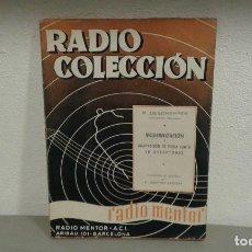 Libros de segunda mano: RADIO COLECCION, RADIO MENTOR DE R. DESCHEPPER. Lote 110235003