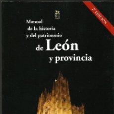Libros de segunda mano: MANUAL DE LA HISTORIA Y DEL PATRIMONIO DE LEÓN Y PROVINCIA - M. PASTRANA SANTOS. Lote 110298927