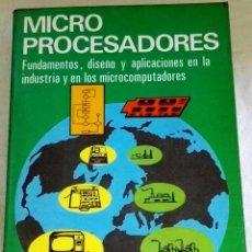 Libros de segunda mano: MICROPROCESADORES; JOSÉ Mª ANGULO USATEGUI - PARANINFO 1985. Lote 110338507
