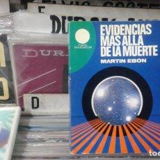 Libros de segunda mano: EVIDENCIAS MAS ALLA DE LA MUERTE,MARTIN EBON. Lote 110363083