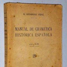 Libros de segunda mano: MANUAL DE GRAMÁTICA HISTÓRICA ESPAÑOLA.. Lote 110422987