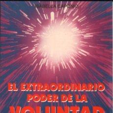 Libros de segunda mano: EL EXTRAORDINARIO PODER DE LA VOLUNTAD - ISABELLA CAPONIO / MUNDI-3021. Lote 110428339