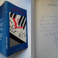 Libros de segunda mano: JAIME CHÁVARRI ESCRIBE Y... FIRMADO A MANO POR EL DIRECTOR DE LAS BICICLETAS SON PARA EL VERANO. Lote 110442631