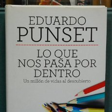 Libros de segunda mano: LMV - LO QUE NOS PASA POR DENTRO. EDUARDO PUNSET. Lote 110531375