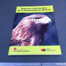 Libros de segunda mano: ESPECIES AMENAZADAS EN LA COMUNIDAD DE MADRID. (TEXTOS: BRINZAL). ED. COMUNIDAD DE MADRID.. Lote 110585799
