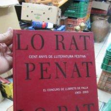 Libros de segunda mano: LIBRO LORAT PENAT 100 ANYS DE FALLA 1903-2003 ESCRITO EN VALENCANO ART-548-42. Lote 110651147