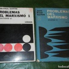 Libros de segunda mano: PROBLEMAS DEL MARXISMO, VOLS 1 Y 2, DE JEAN.PAUL SARTRE, ED.LOSADA 1968, Y 1966. Lote 110661735