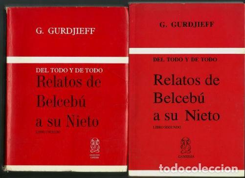 GURDJIEFF - RELATOS DE BELCEBÚ A SU NIETO - LIBRO PRIMERO Y LIBRO SEGUNDO (Libros de Segunda Mano - Parapsicología y Esoterismo - Otros)