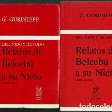 Libros de segunda mano: GURDJIEFF - RELATOS DE BELCEBÚ A SU NIETO - LIBRO PRIMERO Y LIBRO SEGUNDO. Lote 131203504