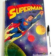 Libros de segunda mano: SUPERMAN - EL LIBRO LAIDA ED. FHER 1979 ILUSTRADO - SUPERHÉROE DE CINE PERSONAJE DE CÓMIC - AÑOS 70. Lote 110776775