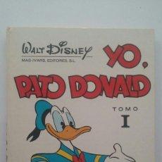 Libros de segunda mano: YO, PATO DONALD TOMO I - WALT DISNEY (MAS IVARS, 1977). Lote 110798419